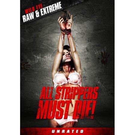 All Strippers Must Die (DVD)