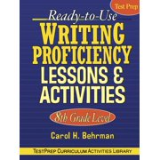 Ready-To-Use Writing Proficiency Lessons & Activities : 8th Grade Level