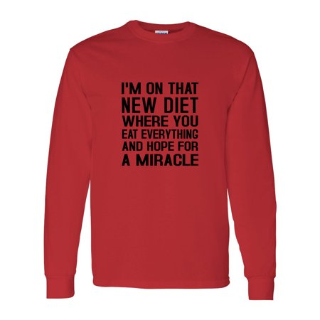 - New Diet Hoping for a Miracle Workout Mens Long Sleeve T-Shirt Top