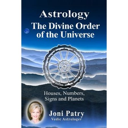 Order Number (Astrology - The Divine Order of the Universe : Houses, Numbers, Signs and)