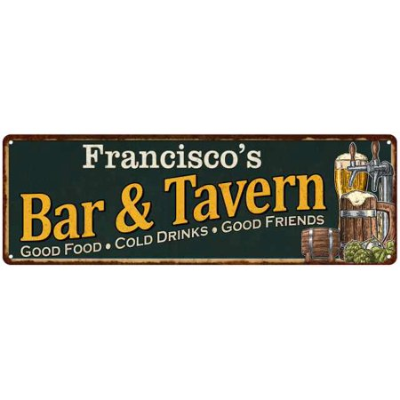 Francisco's Bar and Tavern Green Chic Sign Home Man Cave Décor 6x18 M6180003491 - Tavern Man
