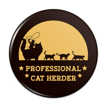 Professional Cat Herder Funny Kitchen Refrigerator Locker Button Magnet - 1