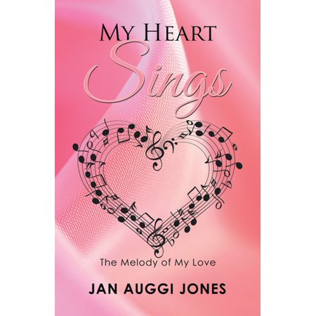 My Heart Sings - eBook](Let Your Heart Sing)
