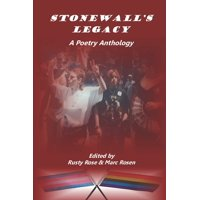Stonewall's Legacy : A Poetry Anthology