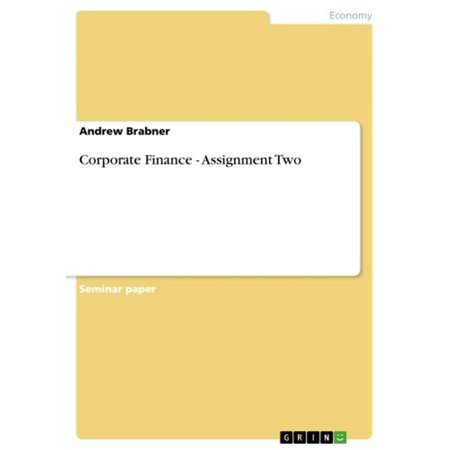 Corporate Finance - Assignment Two - eBook