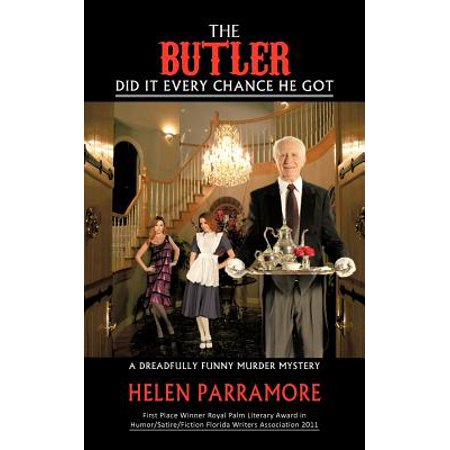 The Butler Did It Every Chance He Got: A Dreadfully Funny Murder