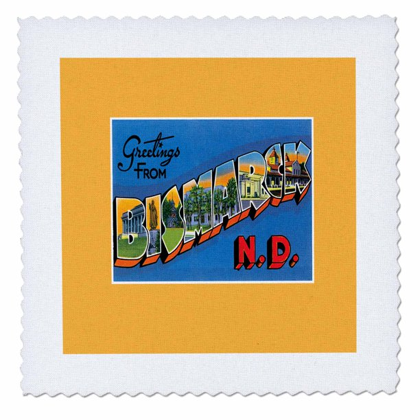 3drose Greetings From Bismarck North Dakota Scenic Postcard Reproduction Quilt Square 6 By 6 Inch Walmart Com Walmart Com