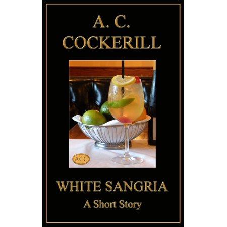 White Sangria (A Short Story) - eBook (Halloween Sangria White)