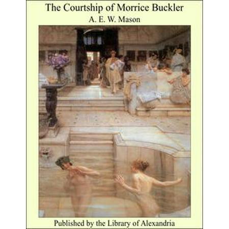 The Courtship of Morrice Buckler - eBook - Wash Buckler