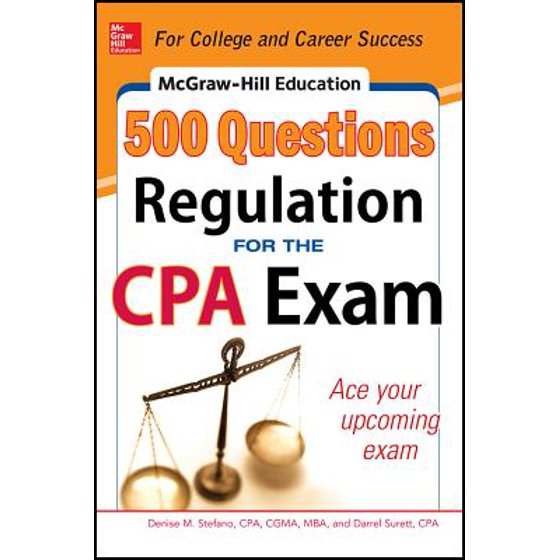 McGraw Hills 500 Questions Hill Education Regulation For The CPA Exam Paperback