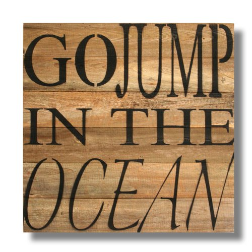 Beach Frames 'Go Jump In The Ocean' Textual Art Plaque