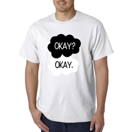 011 - Unisex T-Shirt Okay? Okay. Funny Meme Vine Clouds](Halloween Memes Know Your Meme)