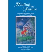 Healing the Future - eBook