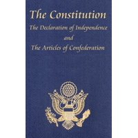 The Constitution of the United States of America, with the Bill of Rights and All of the Amendments; The Declaration of Independence; And the Articles (Hardcover)