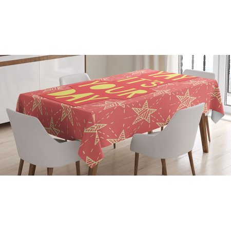 Quote Decor Tablecloth  Yay Its You Day Inspiring Motivational Positive Quotation With Stars Art Print  Rectangular Table Cover For Dining Room Kitchen  60 X 84 Inches  Orange  By Ambesonne