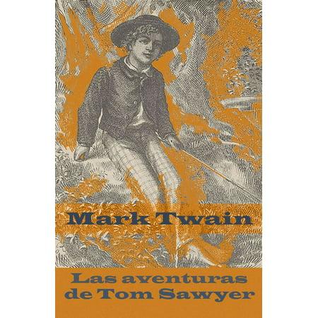Las aventuras de Tom Sawyer (texto completo, con índice activo) - (Analisis Literario De Las Aventuras De Tom Sawyer)