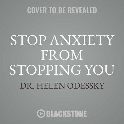 Stop Anxiety from Stopping You: The Breakthrough Program for Conquering Panic and Social Anxiety (Panic From Hercules)
