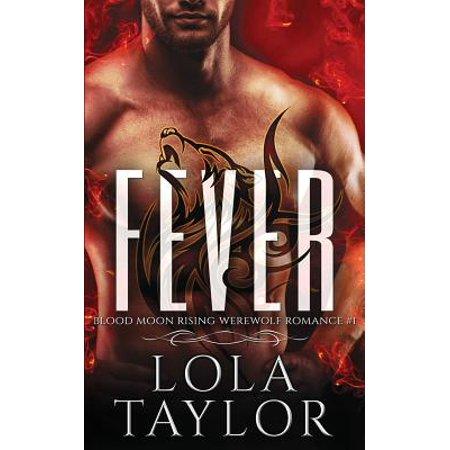 Fever : A Blood Moon Rising Werewolf Romance