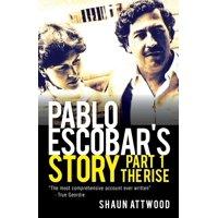 Pablo Escobar's Story: Pablo Escobar's Story 1: The Rise (Paperback)