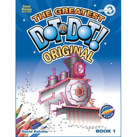 The Greatest Dot to Dot Book in the World: Book 1 (Paperback) for $<!---->