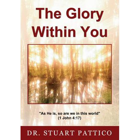 The Glory Within You