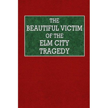 The Beautiful Victim Of The Elm City Tragedy