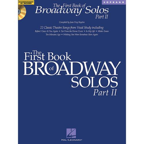 Hal Leonard  The First Book of Broadway Solos ��� Part II  Soprano Edition -Audio Online