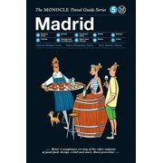 Monocle travel guides: the monocle travel guide to madrid (hardcover): 9783899556247