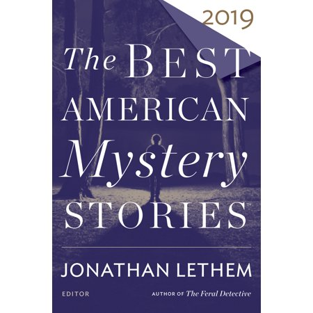 The Best American Mystery Stories 2019 (The Best Desktop 2019)