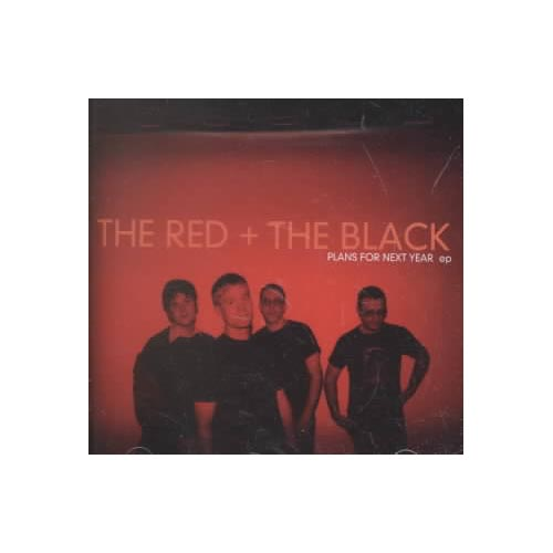 The Red And The Black: Tim Lauben (vocals, guitar); Jeff Paretchan (vocals, bass); Michael Esper (guitar); Rob Viola (drums).