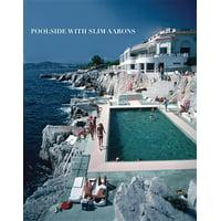 Poolside with Slim Aarons (Hardcover)
