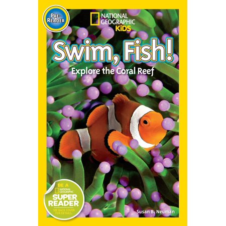 National Geographic Readers: Swim Fish! : Explore the Coral (Coral Reef Fish Cut Outs)