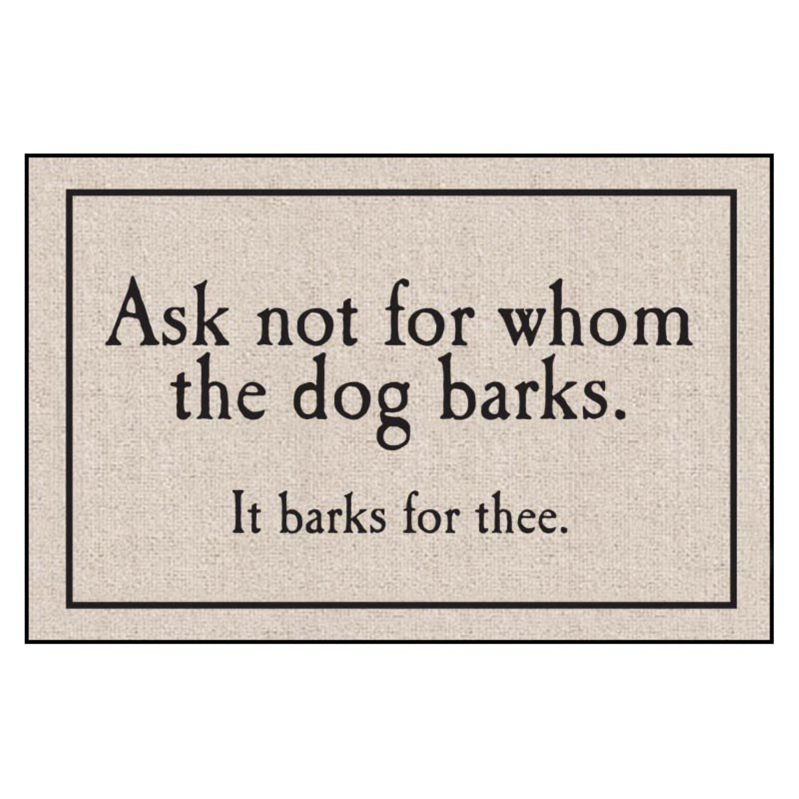 High Cotton Whom The Dog Barks Indoor/Outdoor Door Mat