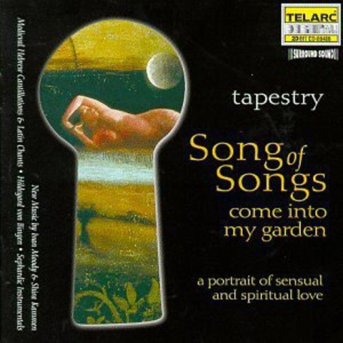 TAPESTRY: SONG OF SONGS COME INTO MY GARDEN / VAR