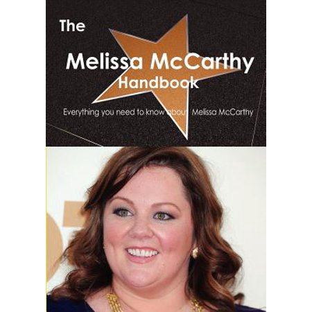 Melissa Mccarthy Halloween (The Melissa McCarthy Handbook - Everything You Need to Know about Melissa)