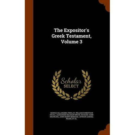 The Expositor's Greek Testament, Volume 3 - image 1 de 1