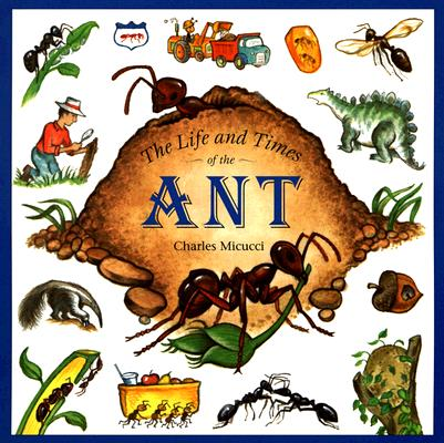 The Life and Times of the Ant (Paperback)