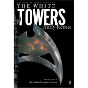 The White Towers : Book 2 of The Rage of Kings