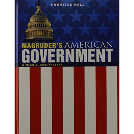 Magruders American Government 2011 Student Edition Grade 11/12 by William A. McClenaghan