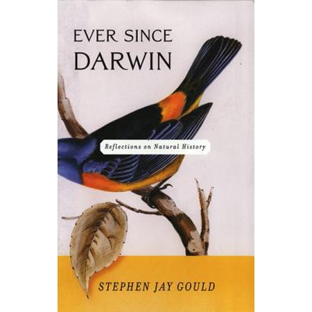 Ever Since Darwin: Reflections in Natural History -