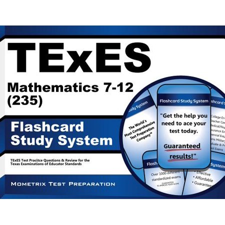 Math Practice Flash Cards (TExES Mathematics 7-12 (235) Flashcard Study System: TExES Test Practice Questions & Review for the Texas Examinations of Educator)
