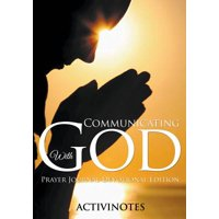 Communicating with God - Prayer Journal Devotional Edition