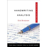 Handwriting Analysis Plain & Simple : The Only Book You'll Ever Need