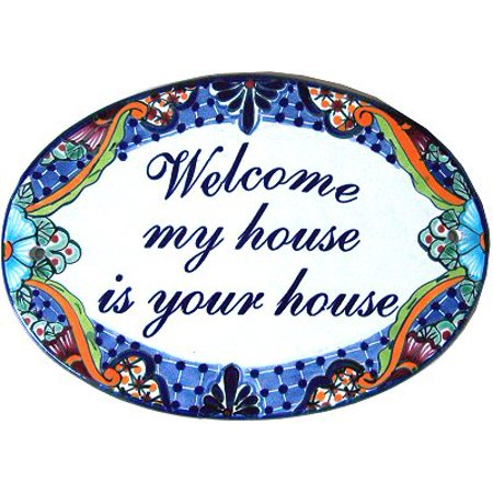Talavera Ceramic House Plaque. Welcome mi house is your house