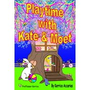 Playtime with Kate and Moet - eBook