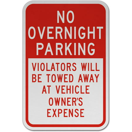 Traffic Signs - No Overnight Parking Violators Towed Sign 12 x 8 Aluminum Metal Sign Street Weather Approved Sign 0.04 Thickness