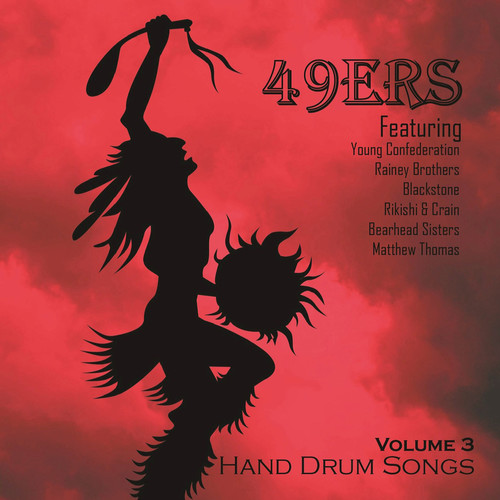 49Ers Hand Drum Songs, Vol. 3 by INGROOVES MOD