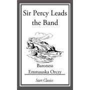 Sir Percy Leads the Band - eBook