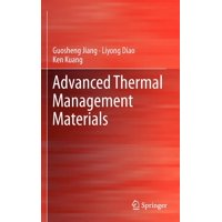 Advanced Thermal Management Materials (Hardcover)