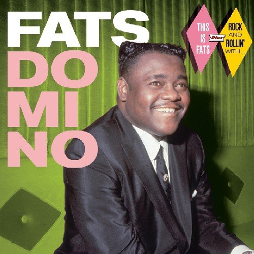 This Is Fats / Rock & Rollin With (Bonus Tracks)